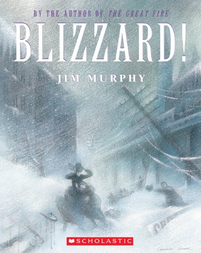Blizzard! The Storm That Changed America N/A edition cover