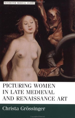 Picturing Women in Late Medieval and Renaissance Art   1997 edition cover
