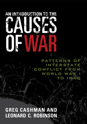 Introduction to the Causes of War Patterns of Interstate Conflict from World War I to Iraq  2007 9780742555105 Front Cover