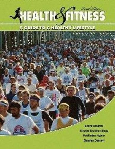 Health and Fitness A Guide to A Healthy Lifestyle 4th 2009 (Revised) edition cover
