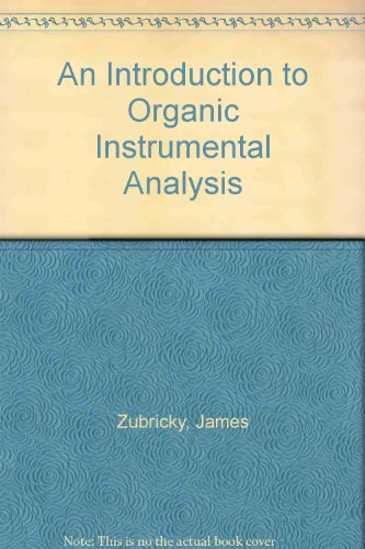Introduction to Organic Instrumental Analysis  2nd (Revised) 9780757575105 Front Cover