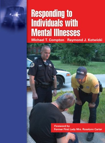 Responding to Individuals with Mental Illnesses   2007 edition cover