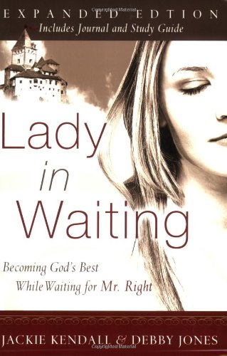 Lady in Waiting Becoming God's Best While Waiting for Mr. Right Expanded edition cover