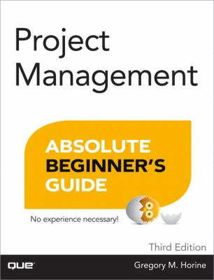 Project Management Absolute Beginner's Guide  3rd 2013 (Revised) edition cover