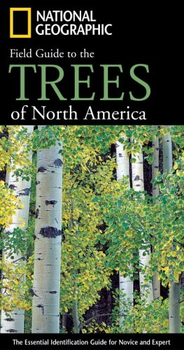 National Geographic Field Guide to Trees of North America   2006 edition cover