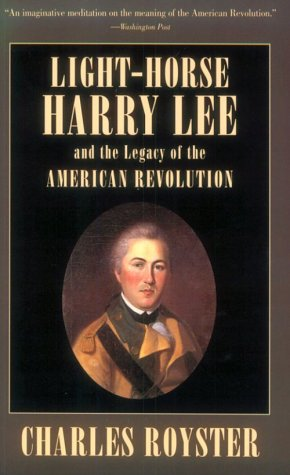 Light-Horse Harry Lee and the Legacy of the American Revolution   1994 edition cover