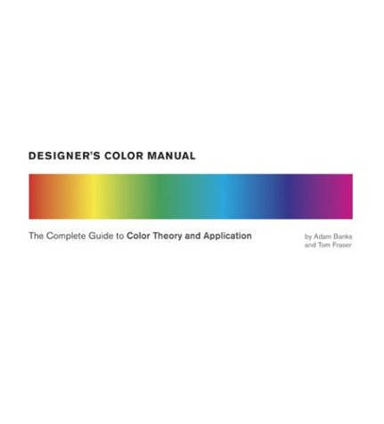 Designer's Color Manual The Complete Guide to Color Theory and Application N/A edition cover