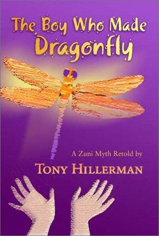 Boy Who Made Dragonfly A Zuni Myth  1993 (Reprint) edition cover