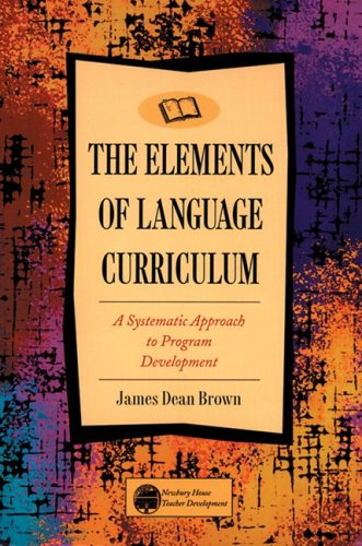 Elements of Language Curriculum A Systematic Approach to Program Development 1st 1995 edition cover