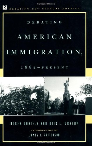 Debating American Immigration 1882   2001 edition cover