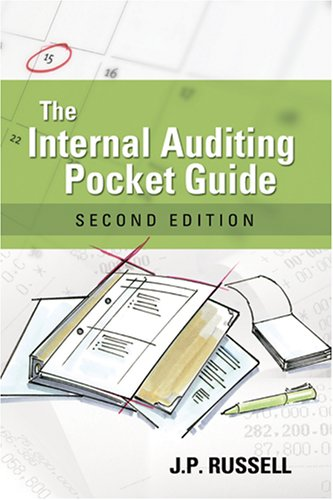 Internal Auditing Pocket Guide Preparing, Performing, Reporting, and Follow-Up 2nd 2007 edition cover