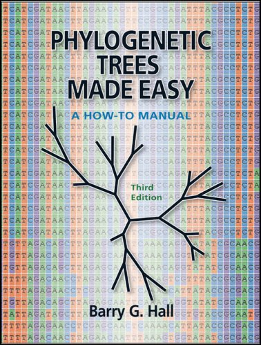 Phylogenetic Trees Made Easy 3e A How-to Manual 3rd 2008 (Revised) edition cover