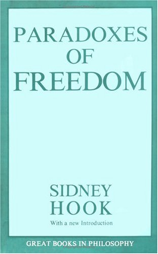 Paradoxes of Freedom  Unabridged 9780879754105 Front Cover