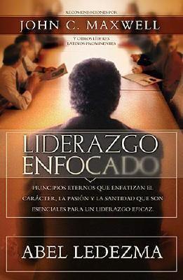 Liderazgo Enfocado   2005 9780881139105 Front Cover