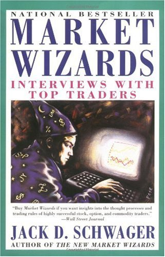 Market Wizards Interviews with Top Traders  1993 (Reprint) edition cover