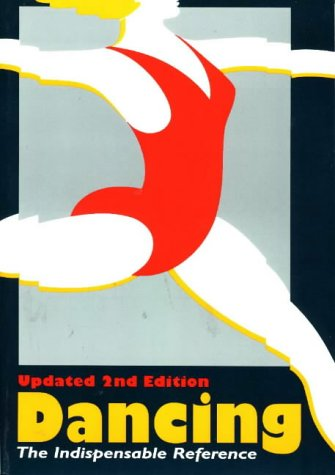Dancing : The Indispensible Reference 2nd 1998 (Reprint) edition cover