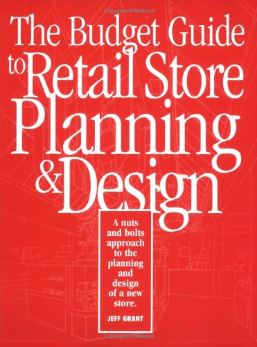 Budget Guide to Retail Store Planning and Design 2nd 1995 9780944094105 Front Cover