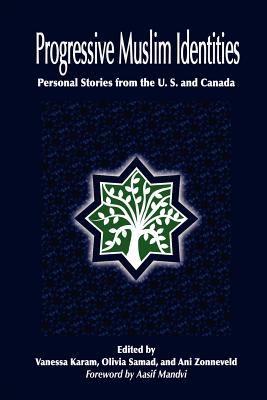 Progressive Muslim Identities N/A edition cover