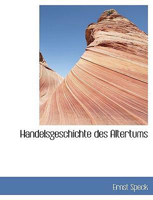 Handelsgeschichte des Altertums  N/A 9781115574105 Front Cover