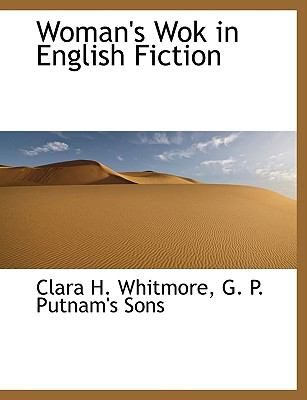 Woman's Wok in English Fiction N/A edition cover