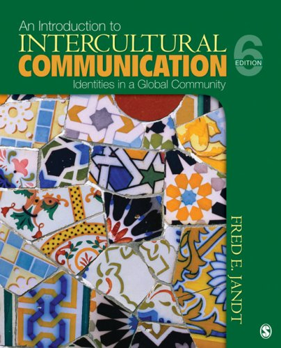 Introduction to Intercultural Communication Identities in a Global Community 6th 2010 edition cover