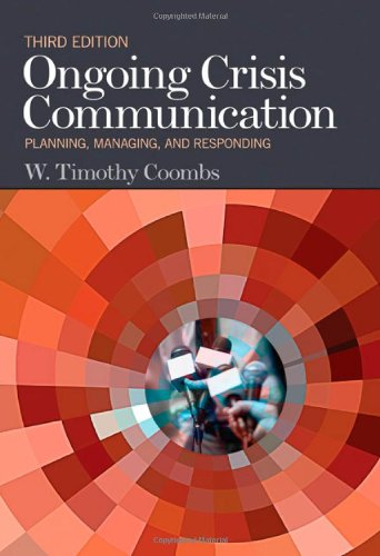 Ongoing Crisis Communication Planning, Managing, and Responding 3rd 2012 9781412983105 Front Cover