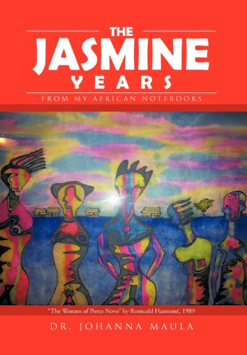 The Jasmine Years: From My African Notebooks  2012 edition cover