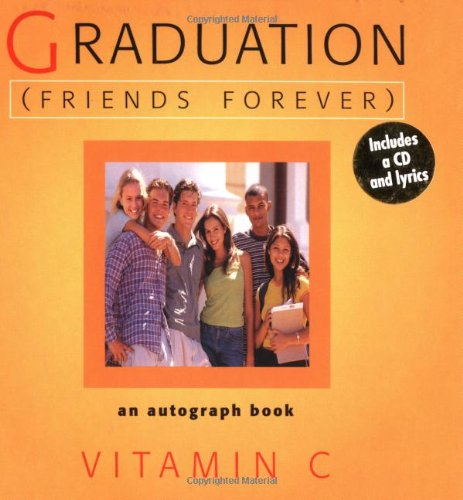 Graduation (Friends Forever)   2001 9781558539105 Front Cover