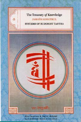 Treasury of Knowledge: Book Six, Part Four Systems of Buddhist Tantra  2005 9781559392105 Front Cover