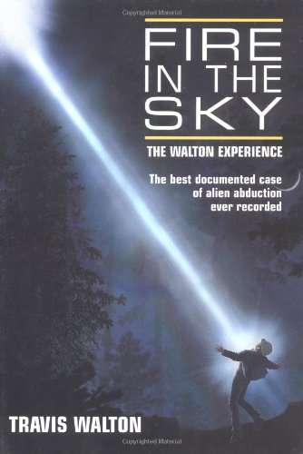 Fire in the Sky The Walton Experience 3rd 9781569247105 Front Cover