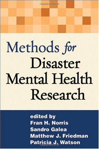 Methods for Disaster Mental Health Research   2006 edition cover