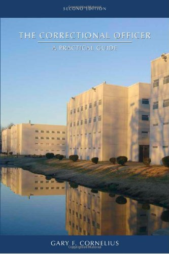 Correctional Officer A Practical Guide 2nd 2010 edition cover
