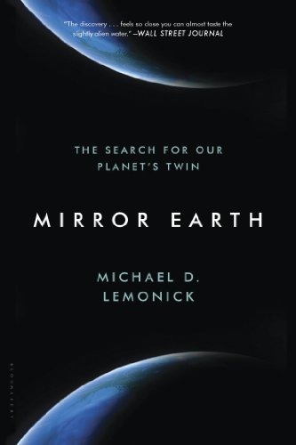 Mirror Earth The Search for Our Planet's Twin  2014 9781620403105 Front Cover