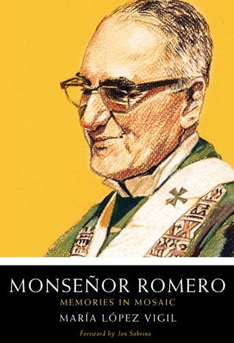 Monsenor Romero Memories in Mosaic N/A edition cover