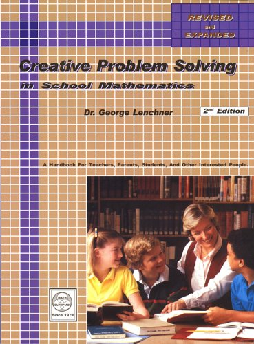 Creative Problem Solving in School Mathematics  2nd 2005 edition cover