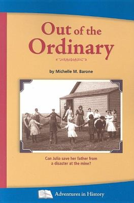 Out of the Ordinary  2nd 9781932663105 Front Cover