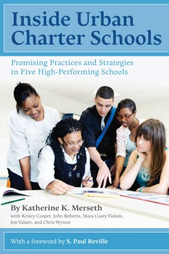 Inside Urban Charter Schools Promising Practices and Strategies in Five High-Performing Schools  2009 edition cover