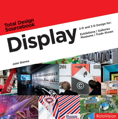 Display 2-D and 3-D Design for Exhibitions, Galleries, Museums, Trade Shows  2008 9782888930105 Front Cover