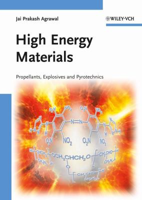 High Energy Materials Propellants, Explosives and Pyrotechnics  2010 edition cover
