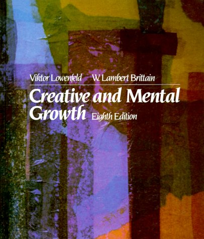 Creative and Mental Growth  8th 1987 (Revised) edition cover