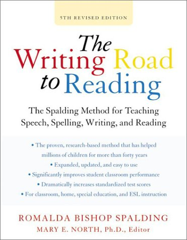 Writing Road to Reading The Spalding Method for Teaching Speech, Spelling, Writing, and Reading 5th 2003 (Revised) 9780060520106 Front Cover