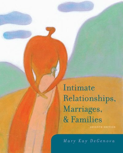 Intimate Relationships, Marriages, and Families  7th 2008 edition cover