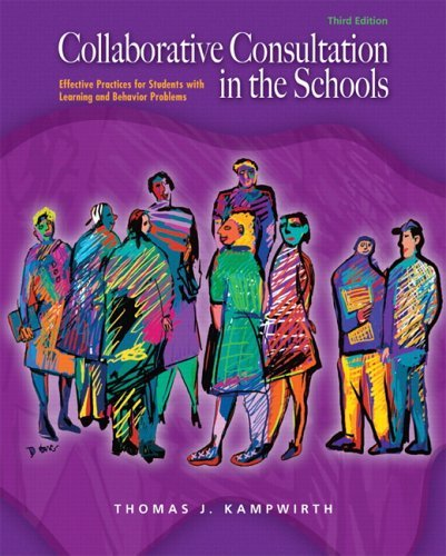 Collaborative Consultation in the Schools Effective Practices for Students with Learning and Behavior Problems 3rd 2006 (Revised) edition cover