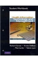 Student Workbook for Health Information Technology and Management   2011 9780132126106 Front Cover