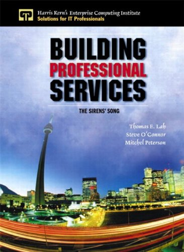 Building Professional Services The Sirens' Song  2002 (Revised) 9780132762106 Front Cover