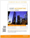 Cost Accounting, Student Value Edition Plus MyAccountingLab with Pearson EText -- Access Card Package  15th 2015 9780133781106 Front Cover
