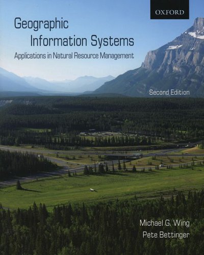 Geographic Information Systems Applications in Natural Resource Management 2nd 2008 edition cover