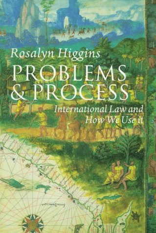 Problems and Process International Law and How We Use It  2000 9780198764106 Front Cover