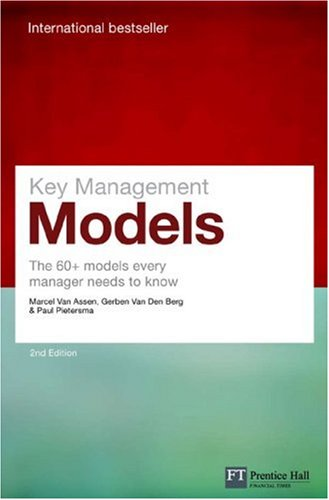 Key Management Models The 60+ Models Every Manager Needs to Know 2nd 2008 edition cover