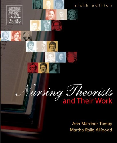 Nursing Theorists and Their Work  6th 2005 (Revised) edition cover